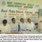 Basic Journalism Training Workshop May 20-21-22, 2012 Sub Tehsil Uch Sharif , Bahawalpur District