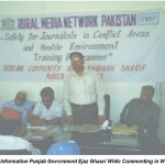 Workshop on 'Safety of journalists in conflict areas'  Khanqah Sharif Tehsil Sadar Bahawalpur  March 21-22, 2011  'Code of ethics must to safeguard mediamen'